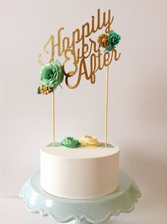 Custom wedding or birthday paper cake topper personalized with your text colors gold glitter mint green cream flowers happily ever after on Etsy, $32.00