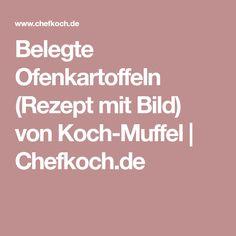 Belegte Ofenkartoffeln (Rezept mit Bild) von Koch-Muffel | Chefkoch.de