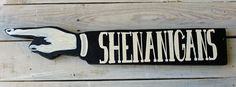 shenanigans wooden pointy sign