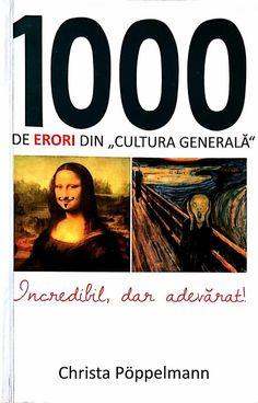 Enjoy! Avant la lettre S: Alexa: CĂRȚI RECOMANDATE: 1000 de erori din cultura genar...