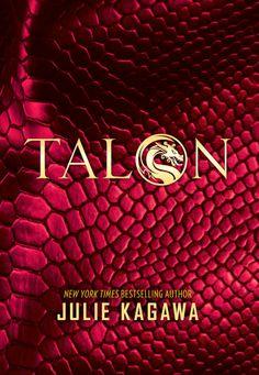 Talon by Julie Kagawa | Talon Book 1 | October 28th 2014
