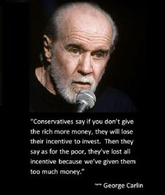 George Carlin must be talking about asshole Republican Paul Ryan