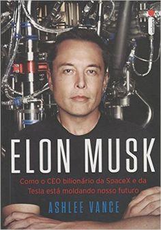 Elon Musk - Livros na Amazon.com.br