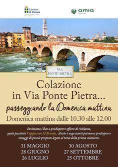 A Verona Colazione in via Ponte Pietra… passeggiando la domenica mattina a partire dal 31 maggio 2015 @gardaconcierge
