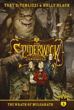 The Wrath of Mulgarath (The Spiderwick Chronicles) by Tony DiTerlizzi, Holly Black 1442487038 9781442487031 Spiderwick, Holly Black, Prehistoric Creatures, Movie Poster Art, Book Cover Design, Book Worms, Childrens Books, Fantasy Art, Fairy Tales