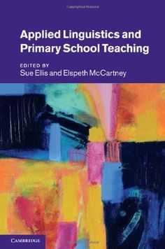 Bestseller Books Online Applied Linguistics and Primary School Teaching  $91.49  - http://www.ebooknetworking.net/books_detail-0521193540.html