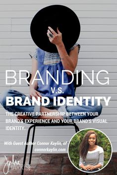 Branding v.s. Brand Identity -- understand how they're different and how they work together to create an awesome biz!