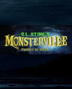 R.L. Stine's Monsterville: The Cabinet of Souls -