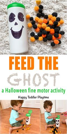 Feed the Ghost Fine Motor Activity Feed the Ghost Fine Motor Activity - HAPPY TODDLER PLAYTIME Create a fun Halloween fine motor toddler activity using recycled materials and pom poms! It's a great not too scary Halloween activity for little ones! Halloween Activities For Toddlers, Toddler Learning Activities, Halloween Crafts For Kids, Holiday Activities, Infant Activities, Fun Activities, Toddler Halloween Games, Preschool Halloween Party, Infant Halloween