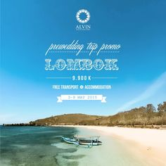 Lombok Pre Wedding Trip Promo Only IDR 9.900.000 3 Days Photoshoot 30 Edited Photos 1 Album 8RS Airline tickets and Hotel included Book now! Alvin Photography - Jl.Anggajaya III, Condong Catur, Yogyakarta 085 1000000 89 - Jl.Tlogosari Raya II No 10.Semarang (024) 7658 3399 *Open from 10.00 am – 19.00 pm