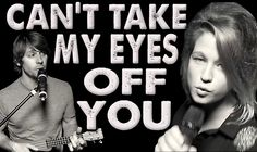 Can't Take My Eyes Off You - Walk off the Earth (Feat. Selah Sue), via YouTube.