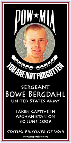 Sgt Bowe Bergdahl – POW Use as your FACEBOOK PROFILE PICTURE every TUESDAY – www.supportbowe.org (design CS Arts) 640x1280