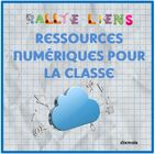 Rallye-liens: ressources numériques pour la classe