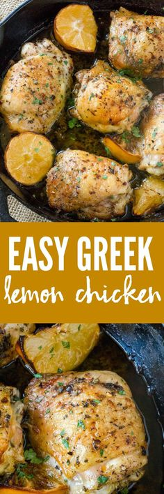 Easy Greek Lemon Chicken is made with just a handful of ingredients in a cast iron skillet along with roasted lemon wedges that make an easy pan sauce.