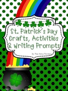 St. Patricks Day Crafts, Activities and Writing Prompts