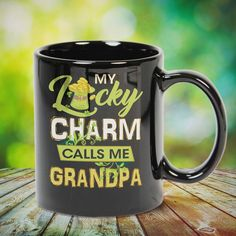 My Lucky Charm Calls Me Grandpa Great t-shirts, mugs, bags, hoodie, sweatshirt, sleeve tee gift for grandpa, granddad, grandfather from grandson, granddaughter, or any girls, boys, grandchildren, grandkids, friends, men, women on birthday, mother's day, father's day, grandparents day, Christmas or any anniversaries, holidays, occasions. Uncle Quotes, Grandpa Quotes, Grandmother Quotes, Quotes Quotes, Cousin Quotes, Little Sister Quotes, Sister Poems, Father Daughter Quotes, Aunt Gifts