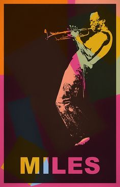 A colorful poster in pop art form of famed musician Miles Davis. Pop Art Artists, Jazz Artists, Artist Art, Miles Davis, Jazz Poster, Blue Poster, Music Pics, Jazz Music, Rock Band Posters