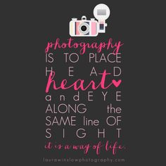 Inspirational Photography Quote Free Print