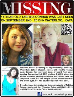 9/2/2013: TABITHA CONRAD, 15, is missing from Waterloo, Iowa.