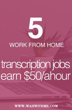 5 transcription work at home jobs