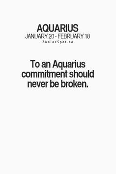 Aquarius :: And this wasn't written by an Aquarius because it needs a comma! Get It Right next time!!!