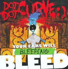Your Ears Will Bleeping Bleed [CD]