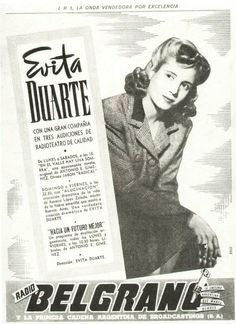 """On June 1, 1944, the program """"Towards a better future"""" began to be heard by Radio Belgrano, three times a week, written for Evita by Muñoz Azpiri, a cycle that tried to popularize the government's objectives."""