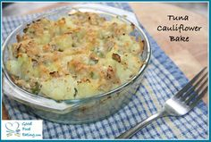 Easy Tuna Cauliflower Bake.   Sensational and healthy lunch. It's 100% gluten free and low carb/ paleo friendly too.