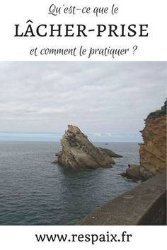 Qu'est-ce que le lâcher-prise, et comment le pratiquer ? Yoga Tips, Good Vibes, Better Life, Relax, Positivity, Outdoor, Lifestyle, Paranormal, Mental Health