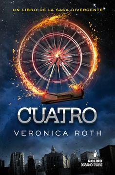 CUATRO ~ VERONICA ROTH. Traducción de Pilar Ramírez Tello. MOLINO. OCÉANO TRAVESÍA. Leído por: Luz.