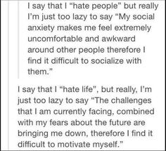 wow ok, i hate people, i hate life Understanding Anxiety, Controlling Anxiety, Explaining Anxiety, I Hate My Life, I Hate People, Thing 1, Describe Me, I Can Relate, Motivation
