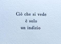 Poetry Quotes, Book Quotes, Words Quotes, Sayings, Common Quotes, Italian Phrases, Most Beautiful Words, Tumblr Quotes, Makeup Quotes