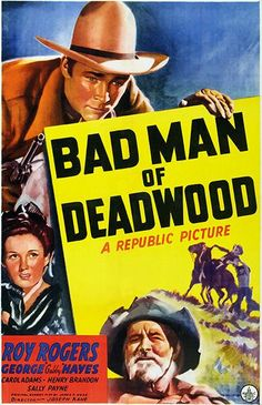 Bad Man Of Deadwood - 1941 - Movie Poster