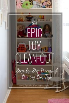 An epic toy clean-out with step-by-step instructions for decluttering and organising the toy collection!