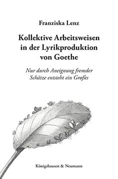 """The dissertation enumerates several examples of collective ways of work in Goethe s poetic production, concludes that it is quite common in Goethe s middle and late years and that he also advocates a collective esthetic. The subtitle """"Only through the approbriation of the treasures of others something great is generated."""" is a Goethe quote."""