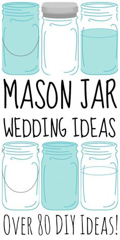 These mason jar wedding ideas are perfect for any wedding! - Over 80 mason jar wedding ideas for your DIY wedding! Pot Mason, Blue Mason Jars, Rustic Mason Jars, Mason Jar Crafts, Mason Jar Diy, Kerr Mason Jars, Mason Jar Favors, Mason Jar Vases, Glass Jars
