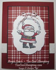 Get Your Santa On Plaid - trim the tree, dazzling diamonds glimmer paper, cards, holiday, Christmas, Santa, stamps, Stampin up  More holiday cards at www.TooCoolStamping.com