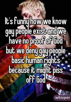Exactly.  If someone wants to believe in a god who hates gays, that's their business.  They have no right to force others to accept that belief.