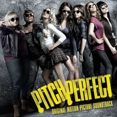 Pitch Perfect, Soundtrack. My vote for (one of) the best movie soundtracks, along with the 2nd movie's.