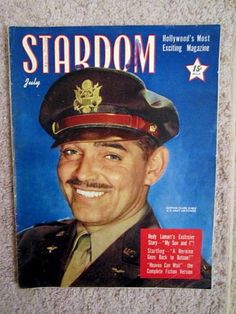 STARDOM-LARGE-SIZE-MAG-JULY-1943-CAPTAIN-CLARK-GABLE. Happy to say I have this one in my collection.