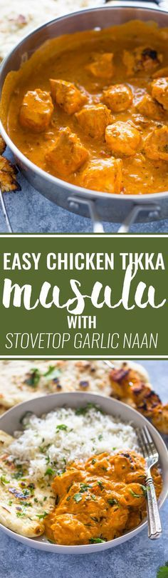 Easy Chicken Tikka Masala with Stove-Top Garlic Naan