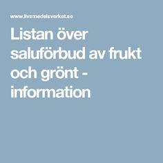 Listan över saluförbud av frukt och grönt - information