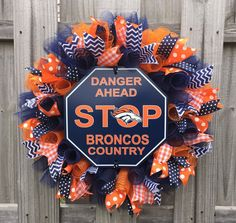 Hey, I found this really awesome Etsy listing at https://www.etsy.com/listing/265651193/denver-broncos-wreath-broncos-wreath