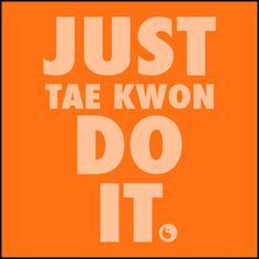 "TAEKWONDO T-SHIRT Front Print - ""Just Tae Kwon Do it!"" Text- AST435"