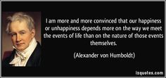 """Alexander von Humboldt  (September 14, 1769 – May 6, 1859) was a Prussian geographer, naturalist, and explorer. """"Nature herself is sublimely eloquent. The stars as they sparkle in firmament fill us with delight and ecstasy, and yet they all move in orbit marked out with mathematical precision."""""""