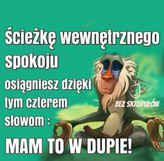 ciek wewntrznego spokoju osigniesz Weekend Humor, Self Improvement, Motto, Psychology, Life Hacks, Life Quotes, Stress, Jokes, Thoughts