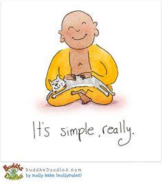 buddha doodles- it's simple, really. Tiny Buddha, Little Buddha, Buddah Doodles, Buddha Wisdom, Mellow Yellow, Illustrations, Inner Peace, Cool Words, Decir No