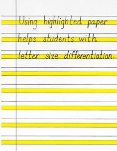 Good to know -- using highlighted paper helps students with letter size differentiation #ImproveYourHandWriting
