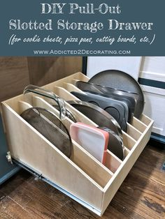 DIY ausziehbare Schublade mit Schlitz f r Kekse Pizzapfannen Schneidebretter usw DIY Pull-Out Slotted Drawer For Cookie Sheets Pizza Pans Cutting Boards Etc DIY ausziehbare Schublade mit Schlitz f r Kekse Pizzapfannen Schneidebretter usw Kitchen Pantry Cabinets, Kitchen Organization Pantry, Diy Kitchen Storage, Kitchen Drawers, Pantry Shelving, Pantry Diy, Pantry Storage, Pantry Pull Out Drawers, Slide Out Pantry