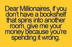Millionaires doing it wrong